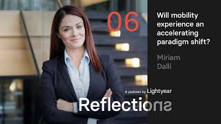 EUROPESE OMROEP | OPENN  | Lightyear Reflections 6 — Will mobility experience an accelerated paradigm shift?(with Miriam Dalli)