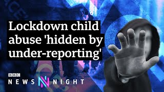 EUROPESE OMROEP | OPENN  | Coronavirus: Lockdown child sexual abuse 'hidden by under-reporting' - BBC Newsnight