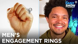 EUROPESE OMROEP | OPENN  | Tiffany's Is Selling Men's Engagement Rings | The Daily Show