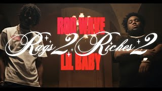 EUROPESE OMROEP OPENN Rod Wave -  Rags2Riches 2 ft Lil
