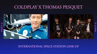 EUROPESE OMROEP | OPENN  | Coldplay x Thomas Pesquet - International Space Station Link-Up