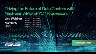 EUROPESE OMROEP | OPENN  | ASUS x AMD Webinar - Driving the Future of Data Centers with AMD EPYC 7003 Processors