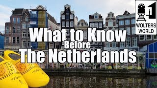 EUROPESE OMROEP OPENN Visit The Netherlands - What to Know B