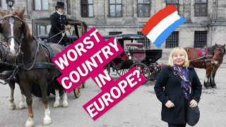 EUROPESE OMROEP OPENN The Netherlands Is The Worst Country i
