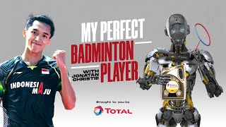 EUROPESE OMROEP | OPENN  | My Perfect Badminton Player | Jonatan Christie | BWF 2021