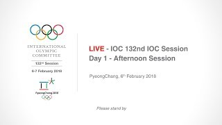 EUROPESE OMROEP | IOC Media | IOC 132nd IOC Session – Day 1 - Afternoon Session | 1517912488 2018-02-06T10:21:28+00:00
