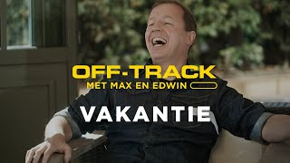 EUROPESE OMROEP | OPENN  | G-Star RAW presents: Off-Track with Max & Edwin - Part 2: Vacation