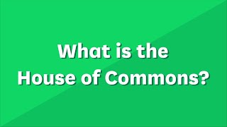 EUROPESE OMROEP | OPENN  | What is the House of Commons? (Primary)