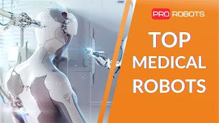 EUROPESE OMROEP | OPENN  | Top medical robots of the future | Robots in medicine and how they heal us