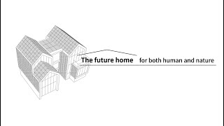 EUROPESE OMROEP | OPENN  | LG ThinQ Home - The Future House for both Human and Nature