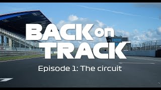 EUROPESE OMROEP | OPENN  | Dutch Grand Prix Documentary -  Back On Track |  Episode 1 - The Circuit