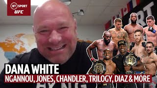EUROPESE OMROEP | OPENN  | Dana White on Ngannou v Lewis, Jon Jones, The Trilogy, Chandler, Usman, Edwards, Diaz and more 👀