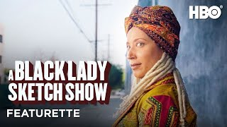 EUROPESE OMROEP   OPENN    A Black Lady Sketch Show: Meet the Character with Robin Thede (Dr. Haddassah: Hello Dolly)   HBO