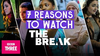 EUROPESE OMROEP OPENN 7 Reasons to Watch The Break  |  on BB