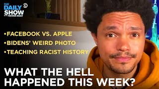 EUROPESE OMROEP   OPENN    What the Hell Happened This Week? - Week of 5/3/21   The Daily Show
