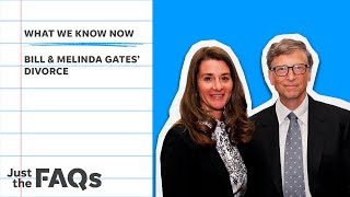 EUROPESE OMROEP | OPENN  | Here's why the Bill and Melinda Gates divorce will go down in history | Just the FAQs