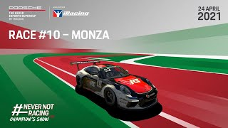 EUROPESE OMROEP   OPENN    The Champion's Show Live: Race #10 Monza – Porsche TAG Heuer Esports Supercup 2021