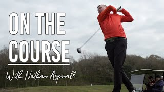 EUROPESE OMROEP   OPENN    On the Course with Nathan Aspinall 🏌️