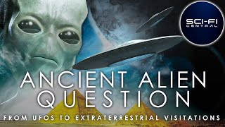EUROPESE OMROEP | OPENN  | Ancient Alien Question: From UFOs to Extraterrestrial Visitations | Full Alien Documentary