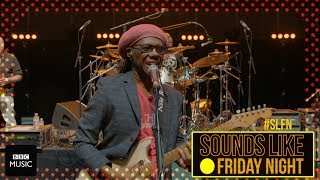 EUROPESE OMROEP | BBC Music | Nile Rodgers & Chic take on Gig In A Minute (on Sounds Like Friday Night) | 1524250805 2018-04-20T19:00:05+00:00