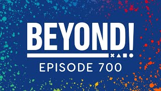 EUROPESE OMROEP | OPENN  | Podcast Beyond! Episode 700 Live Stream