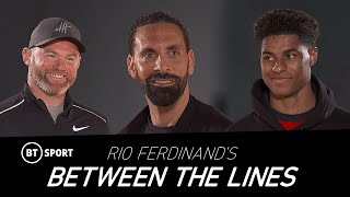 EUROPESE OMROEP | OPENN  | Rio Ferdinand's Between The Lines | Ep 3: Man Utd past & present with Wayne Rooney & Marcus Rashford