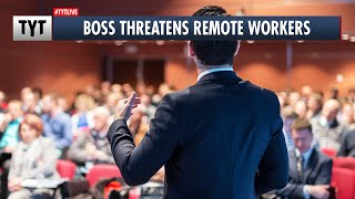 EUROPESE OMROEP | OPENN  | CEO's CLUELESS Threats to Remote Workers Leads to Strike