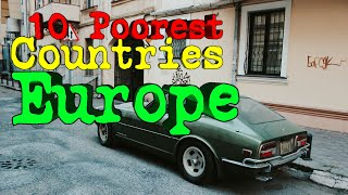 EUROPESE OMROEP OPENN Top 10 Poorest Countries in Europ