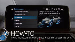 EUROPESE OMROEP | OPENN  | Adjusting Recuperation settings in your fully electric BMW – BMW How-To