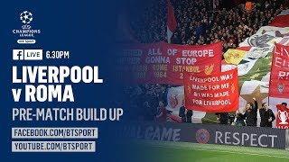 EUROPESE OMROEP | BT Sport | Liverpool vs Roma: Live Champions League preview show with … | 1524596985 2018-04-24T19:09:45+00:00