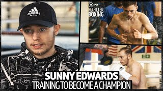 EUROPESE OMROEP | OPENN  | No Filter Boxing: Sunny Edwards Cuts Out Monster Munch And Trains To Become A World Champion