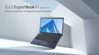 EUROPESE OMROEP | OPENN  | Primed to perform. Configured for your business - ExpertBook B1 | ASUS