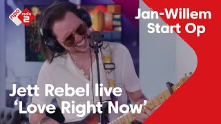 EUROPESE OMROEP | OPENN  | Jett Rebel - Love Right Now | Live in Jan-Willem Start Op